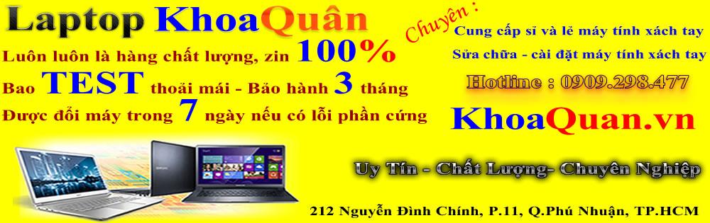 Khoaquan.vn Cửa hàng bán Laptop cũ xách tay từ Mỹ uy tín nhất tại Việt Nam!