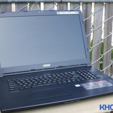 Giới thiệu dòng laptop chơi game khủng MSI GL72 6QF