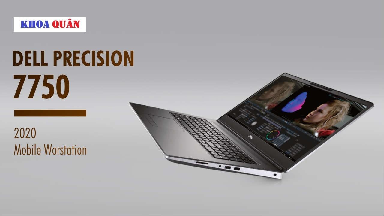 Laptop Dell Precision 7750 giá bán tại thị trường Việt Nam