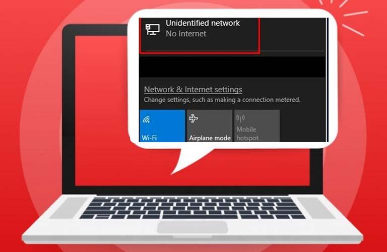 Sửa Lỗi Unidentified Network Tận Gốc Nhanh Chóng Nhất